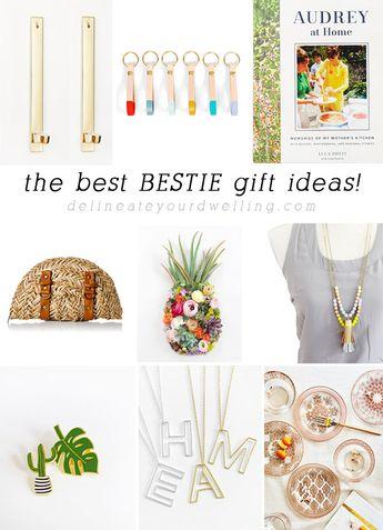 The best Bestie gift ideas