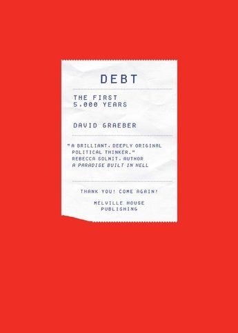 Amazon.com: Debt: The First 5,000 Years eBook: David Graeber: Kindle Store