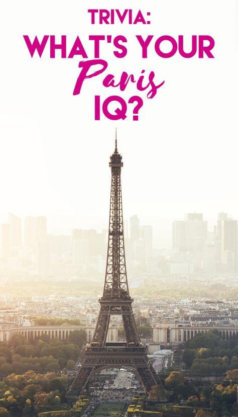 What's Your Paris IQ? - Trivia