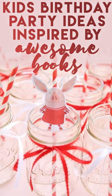Kids Birthday Party Ideas Inspired by Awesome Books