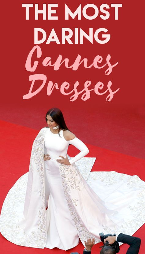 The Most Daring Cannes Dresses