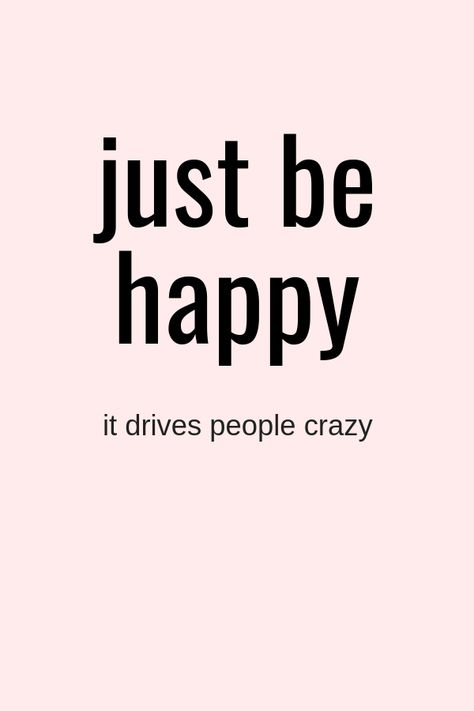 Just Create Your Own Happiness