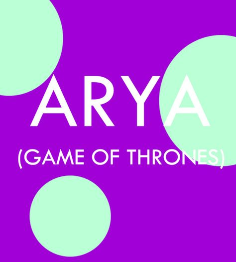 Arya - Pop Culture Baby Names for Girls  - Photos
