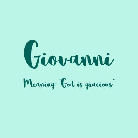 Giovanni - European Boy Names That Are On the Rise  - Photos