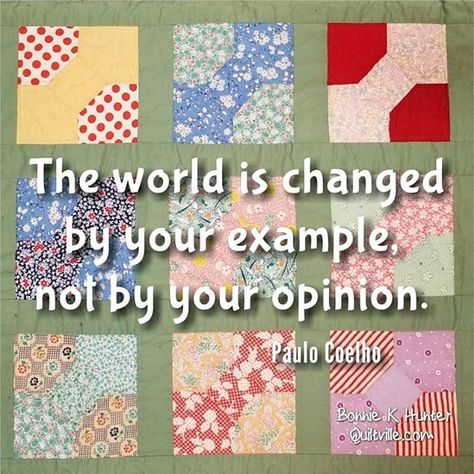 Be the positive example in a world full of bad ones! Happy Saturday folks! . . . . #quilt #quilting #patchwork #quiltville #bonniekhunter #quilter #antiquequilt #vintagequilt #scrapquilt #deepthoughts #wisewords #wordsofwisdom #bonniehunter #quiltvillequote #quote #inspiration #goodmorning #meme #quiltersofinstagram #bowtiequilt #example #saturday
