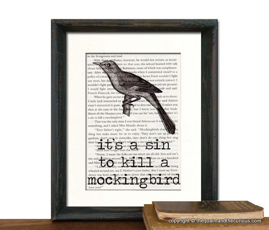 To Kill a Mockingbird  It's A Sin To Kill A by QuaintandCurious, $14.00
