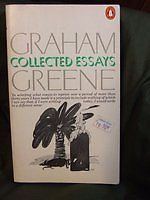 Graham Greene - Collected Essays