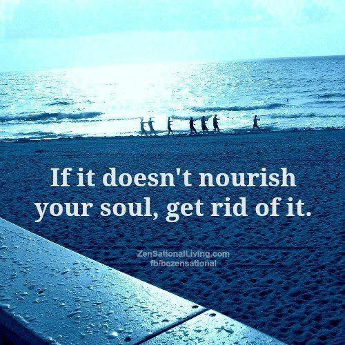 "I love this quote for clutter, although my first thought was, ""Get rid of your soul?"""