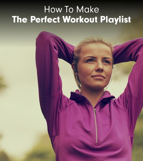 How To Make The Perfect Workout Playlist