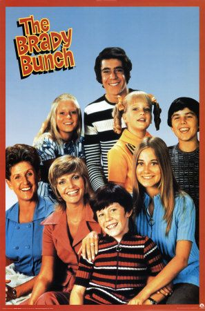 Sing it with me...The Brady bunch, the Brady bunch, that's the way they became the Brady bunch...