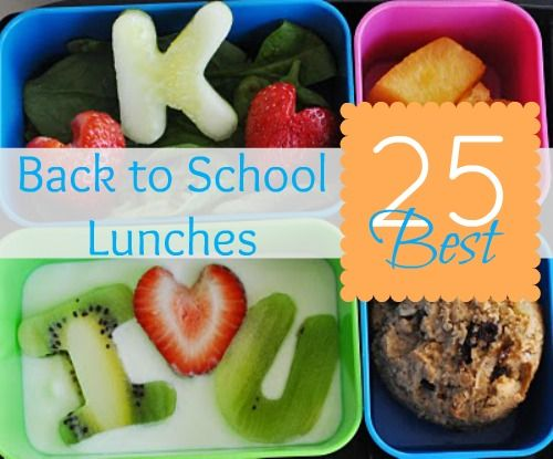25 Best Back to School Lunches.