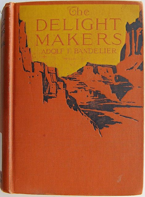 Book Cover of The Delight Makers by Crossett Library Bennington College, via Flickr