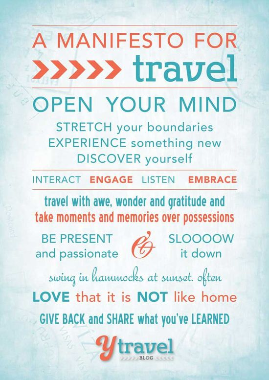 My Travel Manifesto - 10 principles for rewarding travel experiences. Visit the blog to download a FREE copy: www.ytravelblog.c...