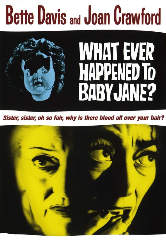 What Ever Happened to Baby Jane? - 8/10