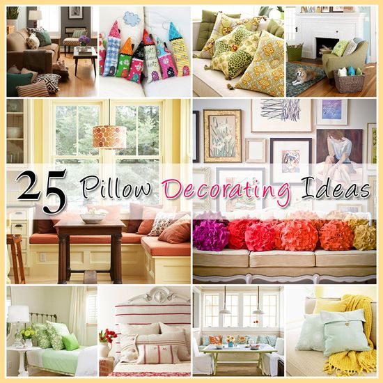 25 Ideas for Decorating with Pillows