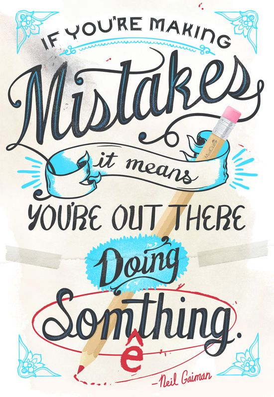 Mistakes...