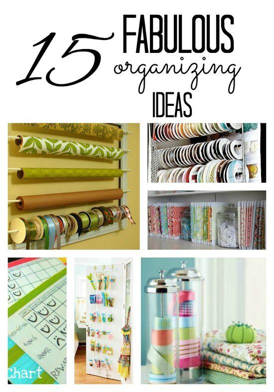 15 fabulous ideas to get organized!
