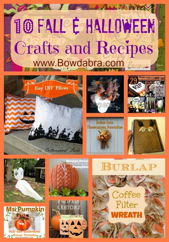 10  Fall and Halloween Crafts and Recipes