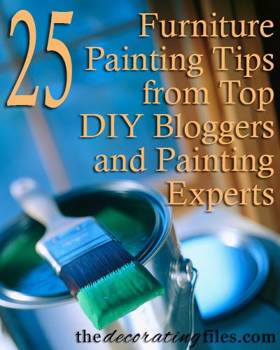 Furniture Painting Tips From Top DIY Bloggers and Painting Experts