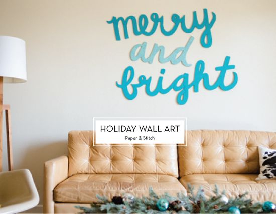 25 DIY HOLIDAY DECOR PROJECTS – Holiday Wall Art