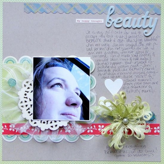 """Beauty"" scrapbook layout by Melissa Elsner for Scrapbooking from the Inside Out, as seen on Club CK, a free scrapbooking community from Creating Keepsakes magazine. #scrapbook #scrapbooking"