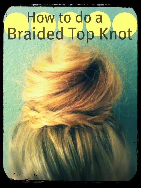 Braided Top Knot Bun