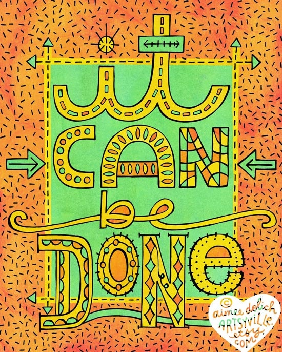 """It Can Be Done"" by Artsyville. Illustration © Aimee Myers Dolich."
