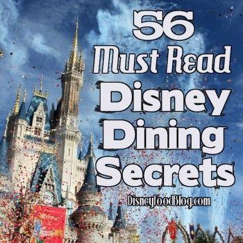 Must-Read #Disney Dining Secrets!!!