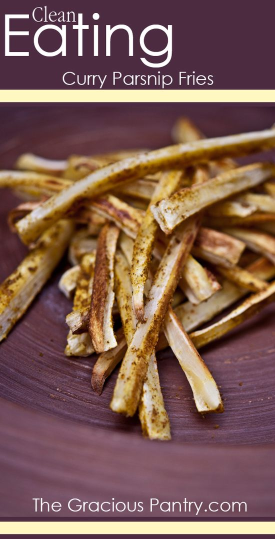 Clean Eating Curry Parsnip Fries #cleaneatingrecipes #cleaneating #eatclean #recipes #healthyrecipes