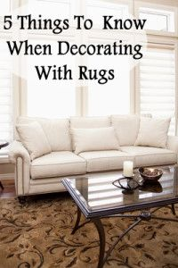 5 Things to know when decorating with rugs