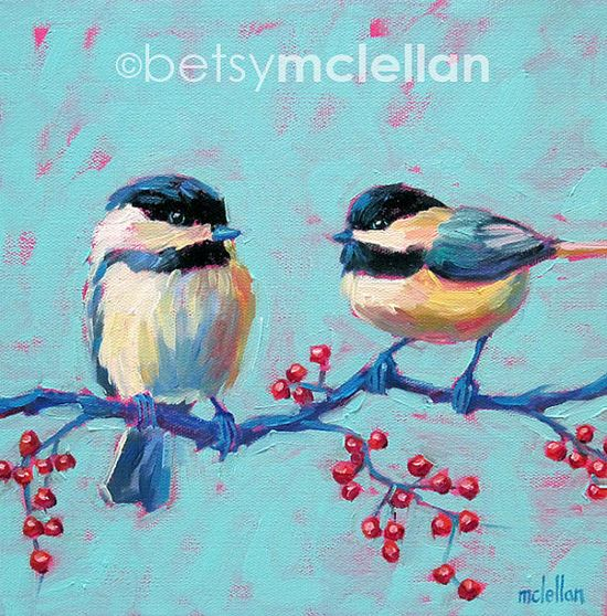 Chickadees Original Painting by betsymclellanstudio, $45.00