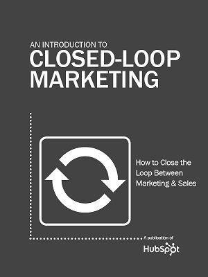 Effective marketers should be able to tie every single lead, customer and dollar back to the marketing initiative that created them. That is the power of closed-loop marketing!