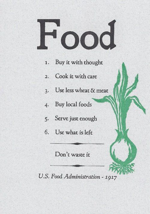 Food by U.S. Food Administration - 1917: 96 years ago.  #Illustration #History #Food_Poster