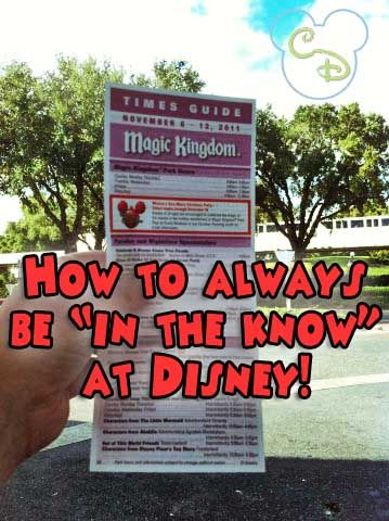 """This is definitely an important tip.  Be sure to pick up The Times Guide near the entrance to each Walt Disney World park. This guide is released every week and contains that week's park hours, parade and show times and times and locations of character meet and greets.  But because times can change (even on that day, depending on crowd levels and weather) also keep an eye on the """"Tip Boards"""" which can be found on your maps.  (They're usually centrally located in each park)."""
