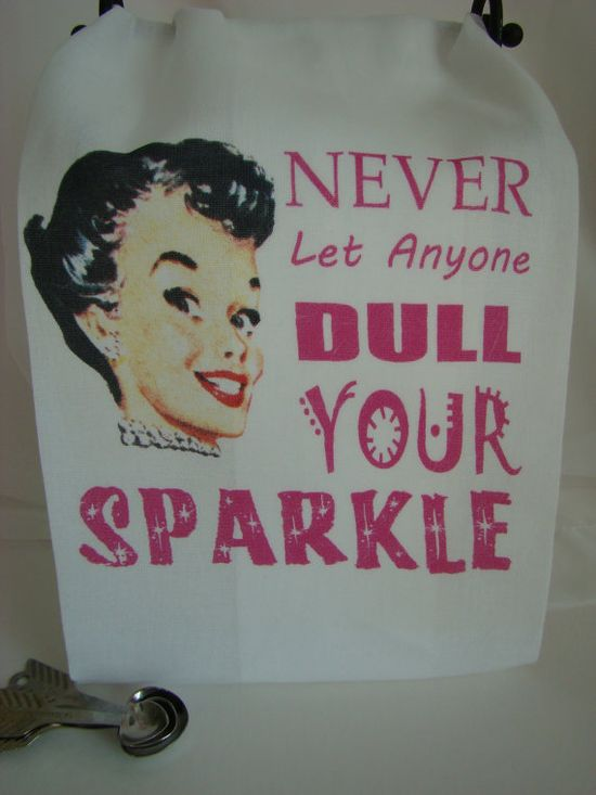 Reto Lady  Never Let Anyone Dull Your Sparkle by SweetBohemianLife, $12.00