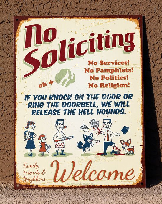 Hell Hounds  NO SOLICITING SIGN