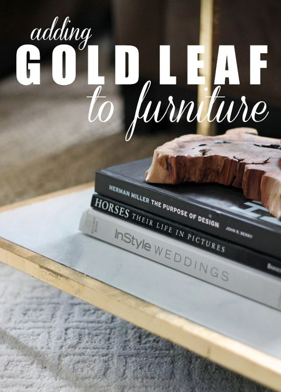 Tips on Adding Gold Leaf to Furniture #diy