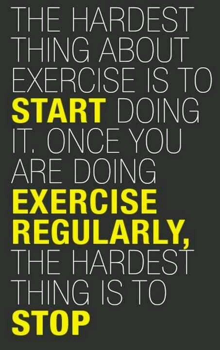 Very true about exercising
