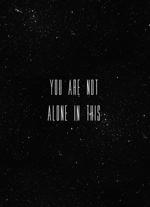 You are not alone in this. #quotes