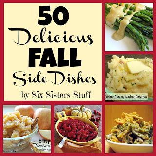 50 Delicious Fall Side Dishes from sixsistersstuff.com #sidedish #recipes #fall