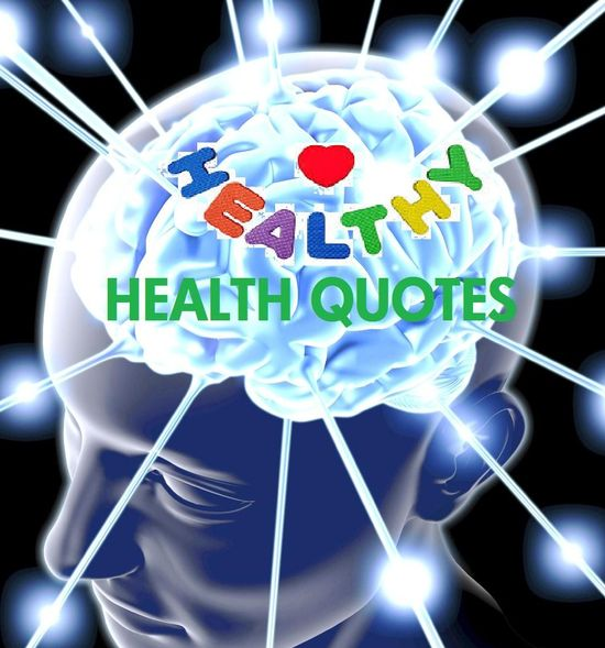 #famous #quote about #health
