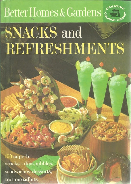 Better Homes and Gardens Snacks and Refreshments, 1963