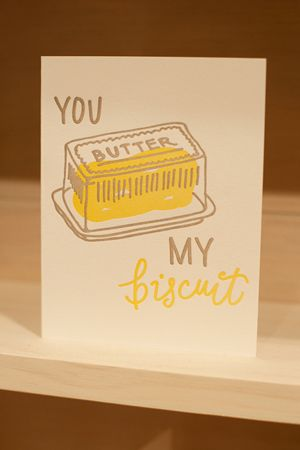 you butter my biscuit