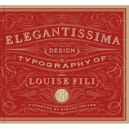 elegantissima design + typography of louise fili