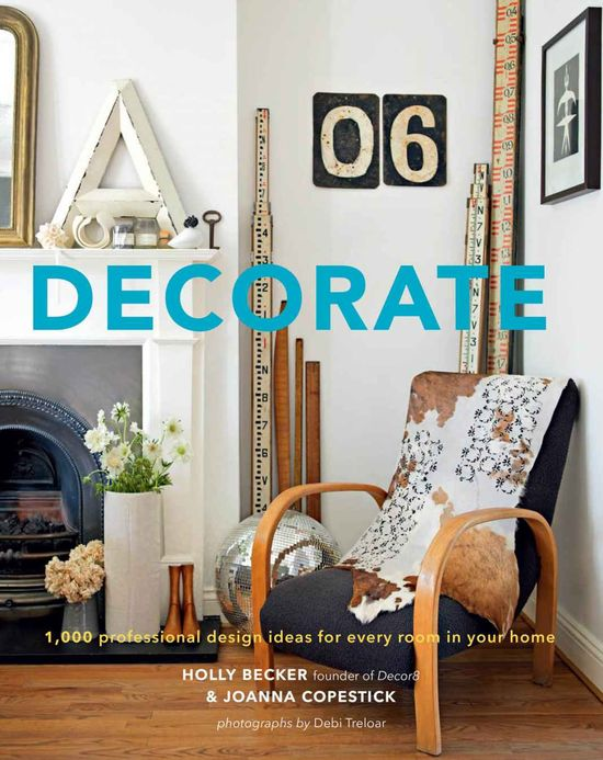 Decorate: 1, 000 Design Ideas for Every Room in Your Home: Holly Becker, Joanna Copestick: 9780811877893: Amazon.com: Books