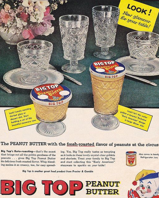 Big Top peanut butter served up in lovely reusable glasses. #vintage #food #ad #1950s #peanut_butter
