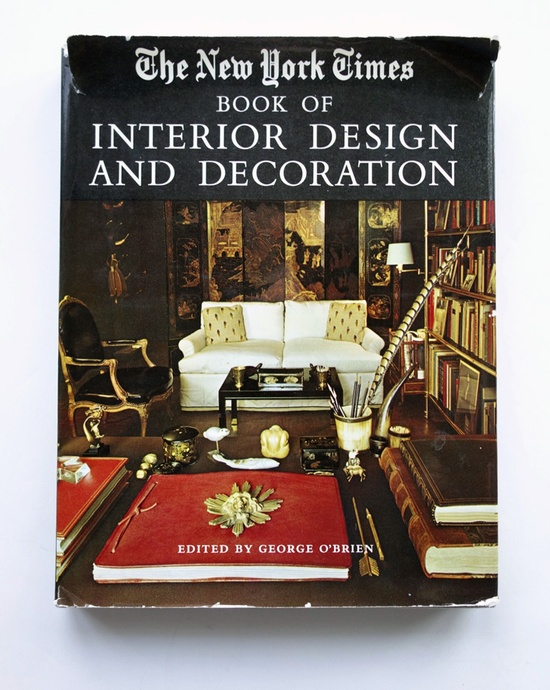 The New York Times Book of Interior Design and Decoration (1965) — Wary Meyers