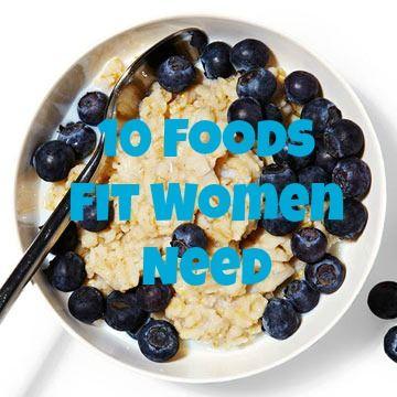 10 Foods Fit Women Need