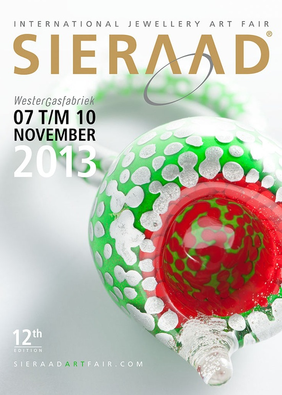 SIERAAD  7-10 nov 2013  http://www.sieraadartfair.com/cms/wp-content/uploads/2011/09/SIERAAD2013-Campagne-POSTER-uiting-A4.jpg