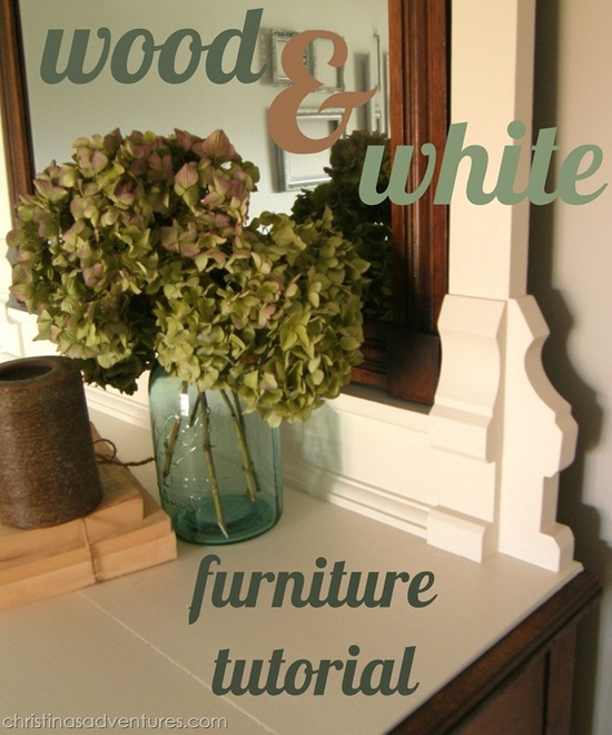 Wood and White furniture tutorial
